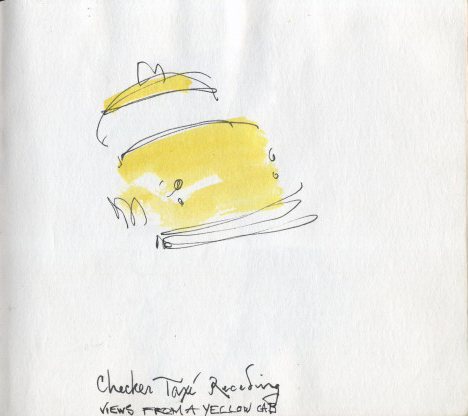 Jonathan Herbert. Views from a Yellow Cab. Watercolor and Pen on Paper. Taxi. 1980's.